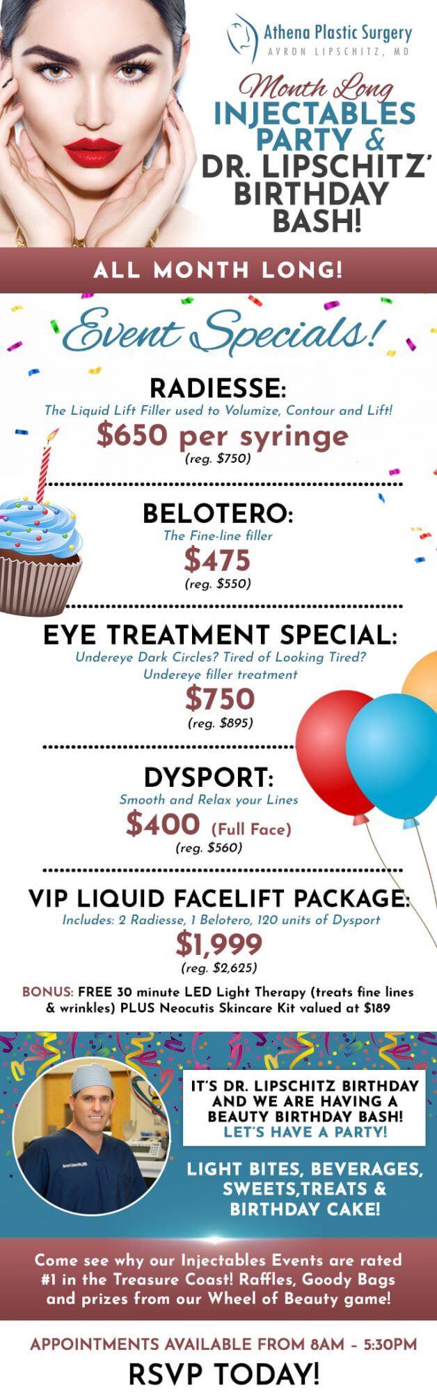 , Month Injectable Event & Dr. Lipschitz' Birthday Bash!